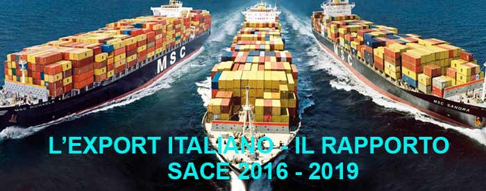 Il rapporto SACE sull'export italiano 2016-2019