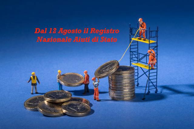 Dal 12 Agosto il Registro Nazionale Aiuti di Stato